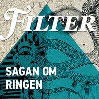Sagan om ringen - Axel Munthe och Tutankhamun - Filter, Oskar Sonn Lindell
