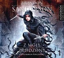 Z mgły zrodzony. Część 1 - Brandon Sanderson