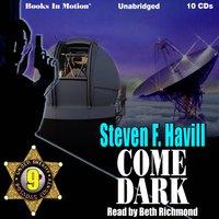 Come Dark - Steven F. Havill