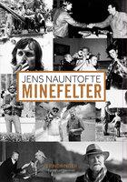 Minefelter - Jens Nauntofte