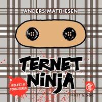 Ternet Ninja - Anders Matthesen