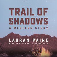 Trail of Shadows - Lauran Paine