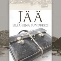 Jää - Ulla-Lena Lundberg