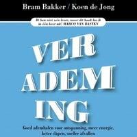 Verademing - Bram Bakker,Koen de Jong