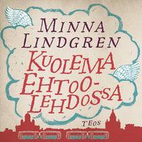 Kuolema Ehtoolehdossa - Minna Lindgren