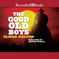 The Good Old Boys - Elmer Kelton