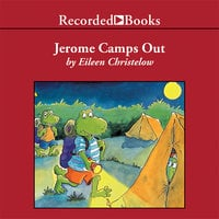 Jerome Camps Out - Eileen Christelow