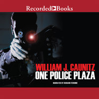 One Police Plaza - William J. Caunitz