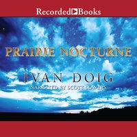 Prairie Nocturne - Ivan Doig