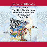 The High Rise Glorious Skittle Skat Roarious Sky Pie Angel Food Cake - Nancy Willard
