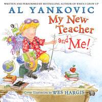 My New Teacher and Me! - Al Yankovic