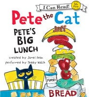 Pete the Cat: Pete's Big Lunch - James Dean
