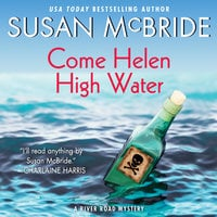 Come Helen High Water - Susan McBride