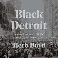 Black Detroit - Herb Boyd