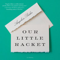 Our Little Racket - Angelica Baker