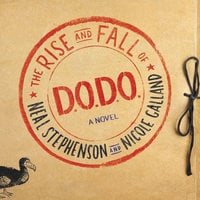 The Rise and Fall of D.O.D.O. - Nicole Galland, Neal Stephenson