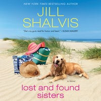 Lost and Found Sisters - Jill Shalvis