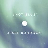 Shot-Blue - Jesse Ruddock