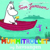 Mummitrollet og havsangen - Tove Jansson