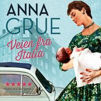 Veien fra Italia - Anna Grue