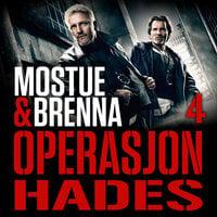 Operasjon Hades - Sigbjørn Mostue, Johnny Brenna
