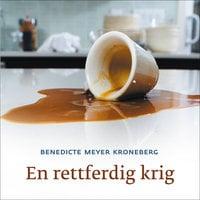 En rettferdig krig - Benedicte Meyer Kroneberg