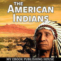 The American Indians - Various Authors