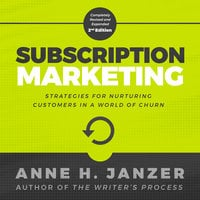 Subscription Marketing - Anne Janzer