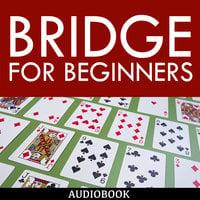 Bridge for Beginners - Various Authors