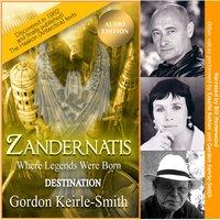 Zandernatis - Volume Two - Destination - Gordon Keirle-Smith