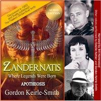 Zandernatis - Volume Three - Apotheosis - Gordon Keirle-Smith