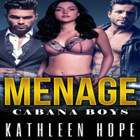 Menage - Cabana Boys - Kathleen Hope