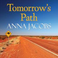 Tomorrow's Path - Anna Jacobs