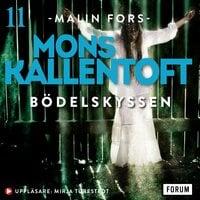 Bödelskyssen - Mons Kallentoft
