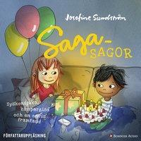 Sagasagor. Syskonsjuka, kämparglöd och en envis framtand - Josefine Sundström