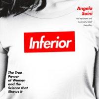 Inferior - Angela Saini