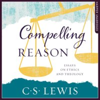 Compelling Reason - C.S. Lewis