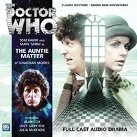 Doctor Who - The 4th Doctor Adventures 2.1 The Auntie Matter - Jonathan Morris