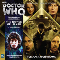Doctor Who - The 4th Doctor Adventures 2.4 The Justice of Jalxar - John Dorney