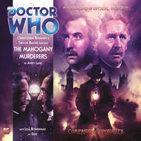 Doctor Who - The Companion Chronicles - The Mahogany Murderers - Andy Lane