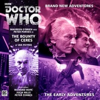Doctor Who - The Early Adventures - The Bounty of Ceres - Ian Potter