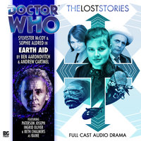 Doctor Who - The Lost Stories - Earth Aid - Ben Aaronovitch, Andrew Cartmel