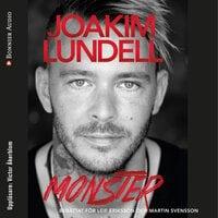Monster - Martin Svensson,Leif Eriksson,Joakim Lundell