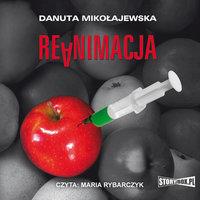 Reanimacja - Danuta Mikołajewska