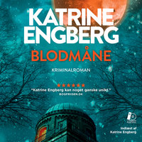 Blodmåne - Katrine Engberg