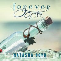 Forever, Jack - Natasha Boyd