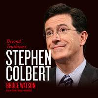Stephen Colbert - Bruce Watson