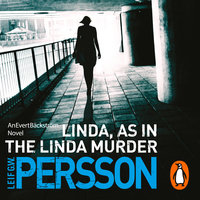Linda, As in the Linda Murder - Leif G.W. Persson