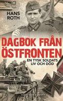 Dagbok från östfronten - Hans Roth