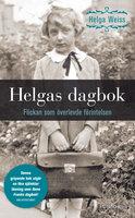 Helgas dagbok - Helga Weiss
